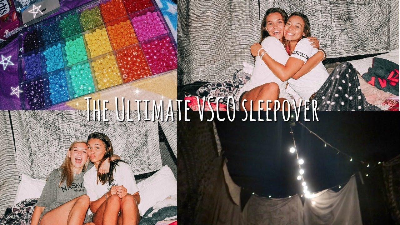 [VIDEO] - The ultimate VSCO sleepover 5