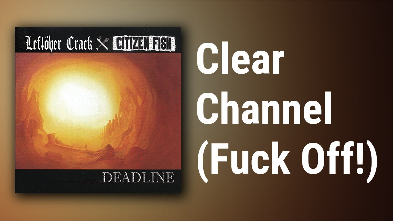 Fuck clear channel