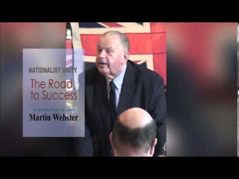 Nationalism in Britain: The Road to Success (Martin Webster)