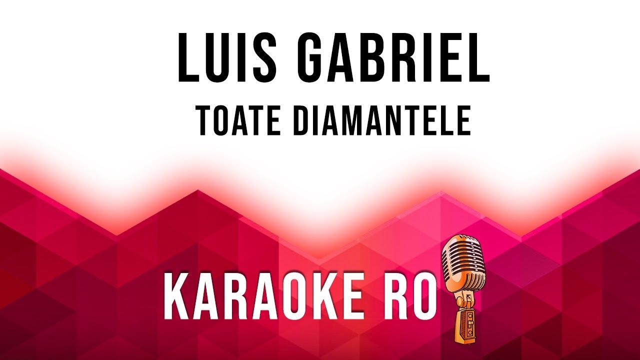 Luis Gabriel 💙 Toate Diamantele [Karaoke Official 2020]   Full Video