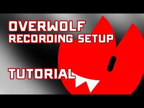 Overwolf Recording Setup Tutorial - Recommended Settings