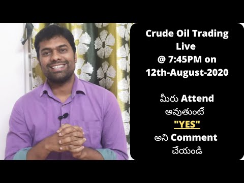 Crude Oil Live trading on 12th-Aug-2020
