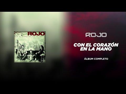 ROJO - Con el Corazón en la Mano (CD Completo)