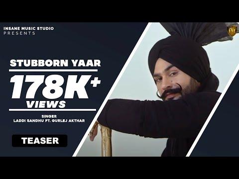New Punjabi Song 2018   STUBBORN YAAR TEASER  LADDI SANDHU   New Punajbi Hit song   Qatar Gs Records