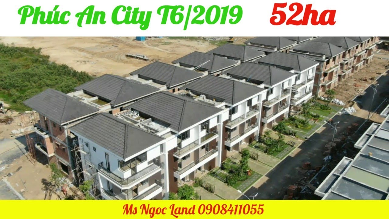 Phúc An City Khu 52ha – T6/2019 Hạ tầng Biệt thự | Ms Ngọc Land