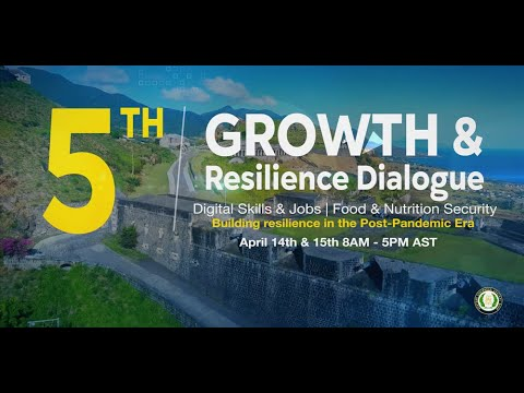 5th Growth and Resilience Dialogue