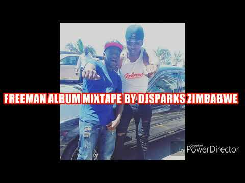 FREEMAN HKD BOSS ALBUM TOP STRIKER MIXTAPE BY BY DJ SPARKS ZIMBABWE 2017 HD