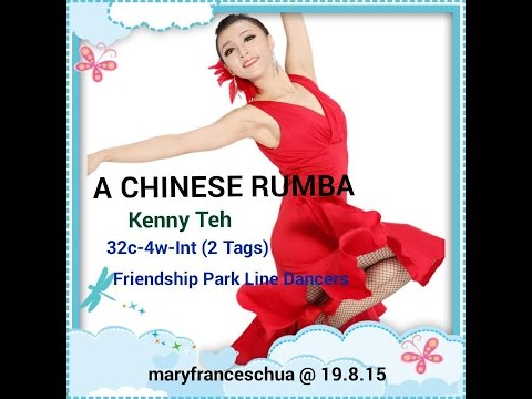 A CHINESE RUMBA ( Kenny Teh ): Friendship Park Line Dancers @ 19.8.15