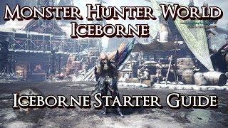 Monster Hunter World Iceborne - Iceborne Starter Guide & Early MR Builds