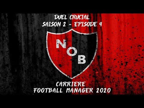 Carrière FM 20 : Duel Crucial. Saison 2 - Episode 4