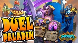 Duel Paladin - Let's highroll Duel | Saviors of Uldum | Hearthstone