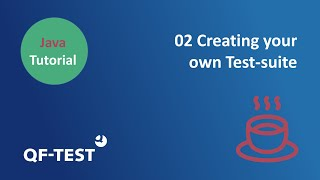Tutorial QF-Test: Java GUI Testing | Chapter 02 - Creating your own Test-suite