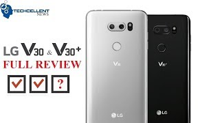 LG V30 / V30+ REVIEW - DOES IT CHECK ALL OF YOUR BOXES?