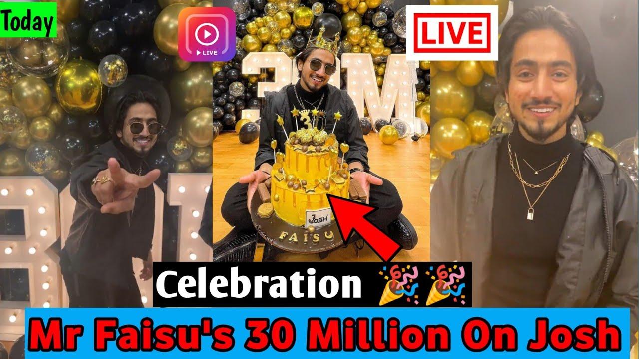 Celebration 🎉🎉 Mr Faisu's 30 Million On Josh | Mr Faisu New video | Full Live live video @Mr. Faisu