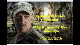 Sunday Funnis Presents : Humor From The Swamp - 10/20/2019