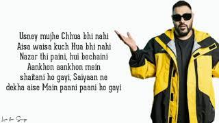 Paani Paani (lyrics) - Badshah   Jacqueline Fernandez   Aastha Gill   Live for Songs