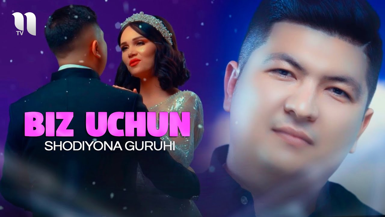 Shodiyona guruhi - Biz uchun (Official Music Video)