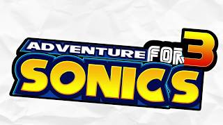 Sonic Mania and an Adventure for 3 Sonics