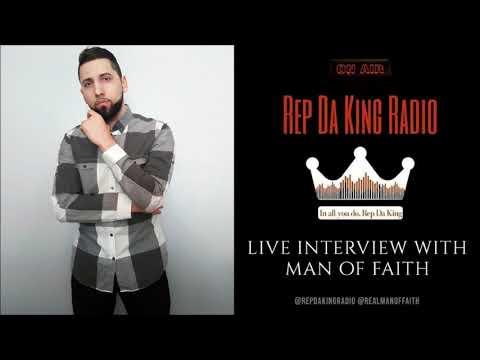 Rep Da King Live Radio Interview - Man Of FAITH