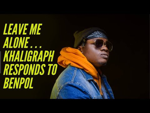 leave-me-alone-||-khaligraph-responds-to-benpol