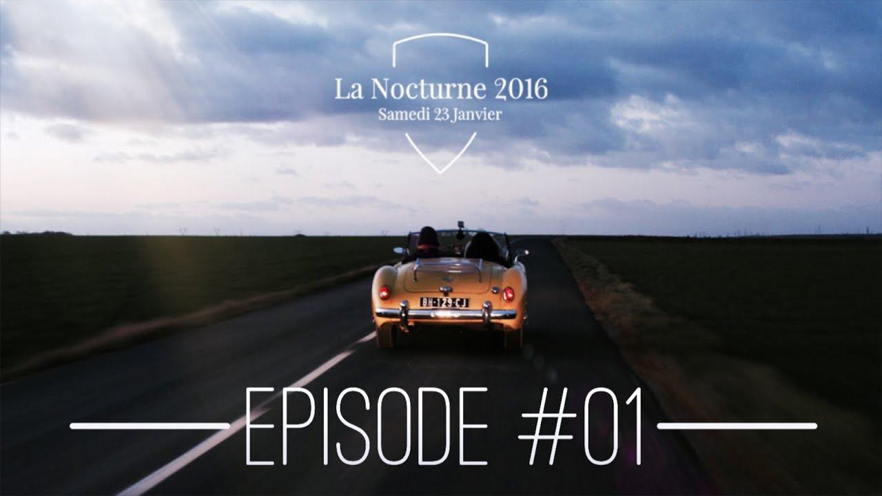 La Nocturne 2016 - Teaser Officiel - Episode 1