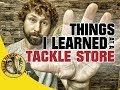 5 Things I Learned Working At A Local Tackle Shop For A Year