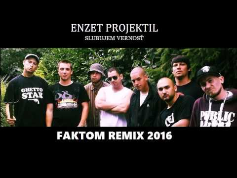 Enzet Projektil - Slubujem vernosť (Faktom Remix)