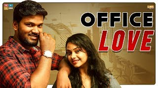 Office Love  || Narikootam || Tamada Media