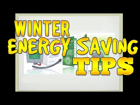 Save Electric with 7 Winter Energy Saving Tips!
