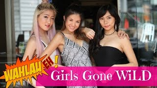 Girls Gone Wild | #11 Wah Lau Eh! | Happy-TV