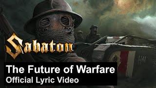 SABATON - The Future of Warfare (Official Lyric Video)