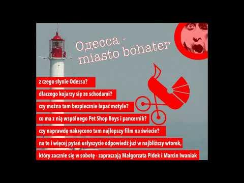 """""""Odessa - miasto bohater"""". Radio Progres PL. Audycja."""