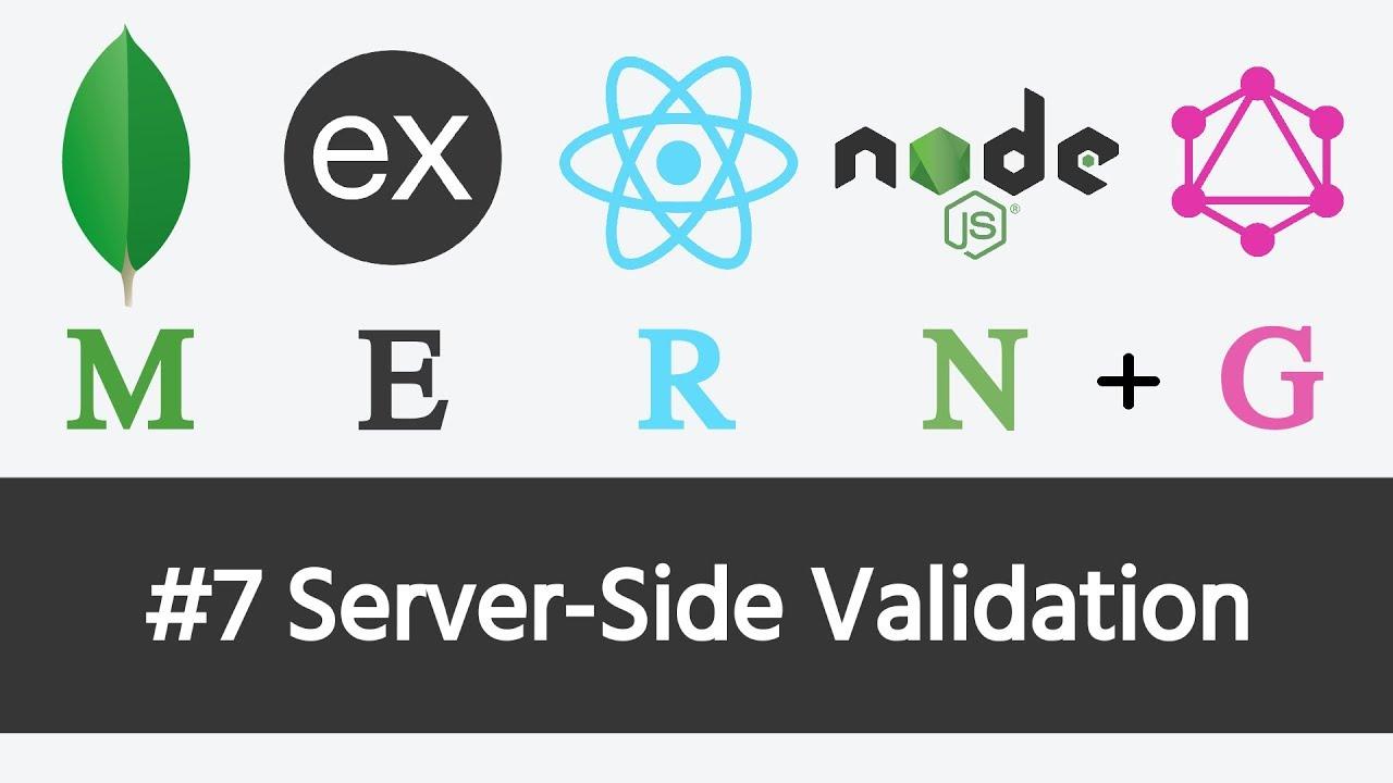 MERN Stack & GraphQL - #7 Server-Side Validation