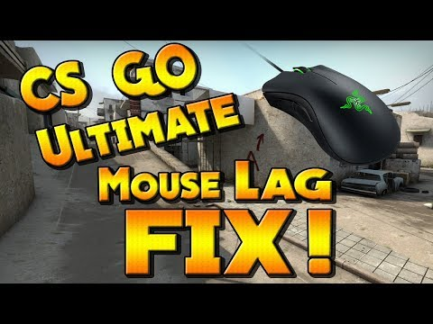 CS:GO Ultimate Mouse Lag Fix!! (2018) 100% Working