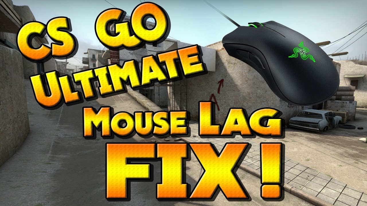 Cs go ultimate mouse lag fix 2017 youtube for Cs go mouse