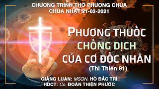 HTTL PHƯỚC BÌNH - Chương trình thờ phượng Chúa - 21/02/2021