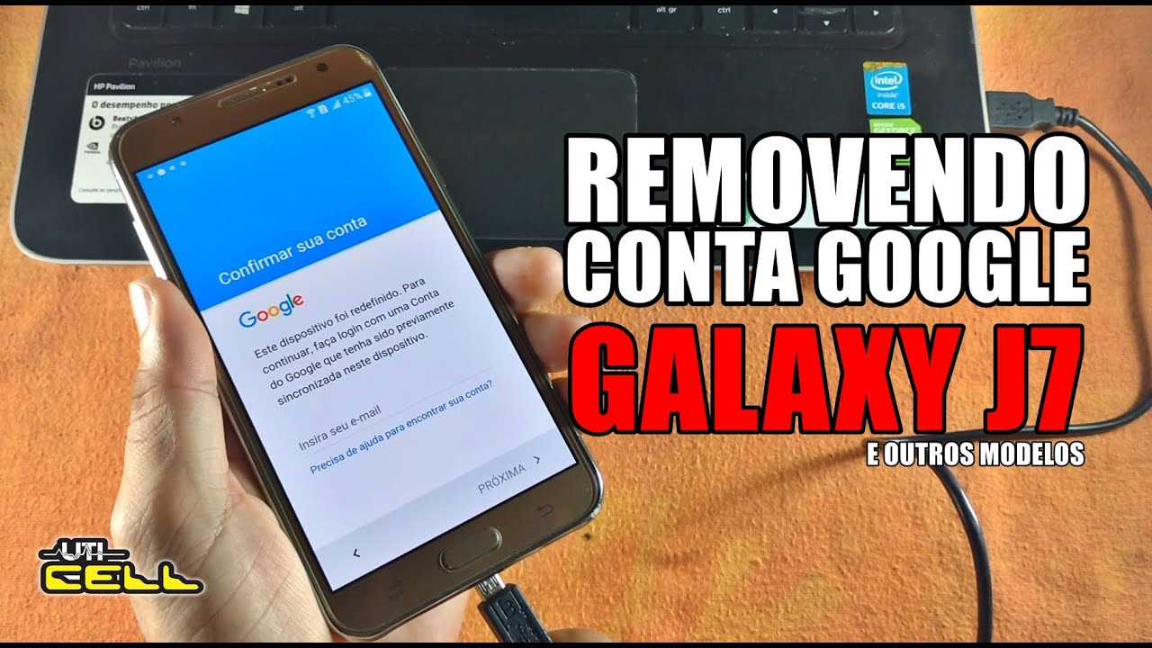 Removendo Conta Google No Galaxy J7 (E Outros Modelos