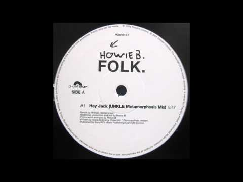 Howie B - Hey Jack (UNKLE Metamorphosis Mix)