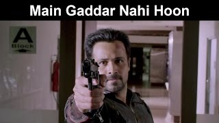 Fox Star Quickies - Mr. X - Main Gaddar Nahi Hoon
