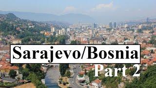 Bosnia and Herzegovina/Sarajevo  (2011) Part 2