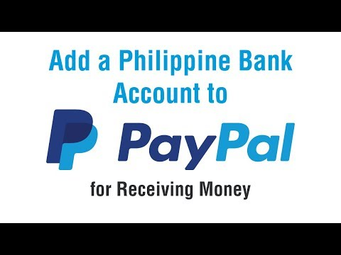 How to Add a Philippine Bank Account to Paypal for Receiving Money