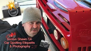 Boston Shawn On Car Spotting Etiquette & Photography