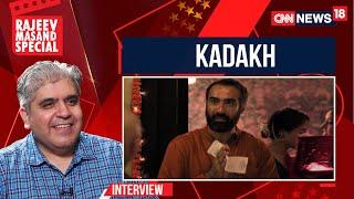 KADAKH movie recommendation by Rajeev Masand