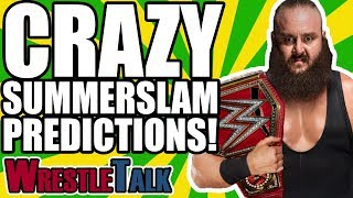 8 CRAZY WWE SUMMERSLAM 2018 PREDICTIONS!