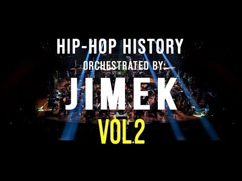 Hip-Hop History Orchestrated By JIMEK Vol.2
