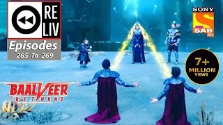 Weekly ReLIV - Baalveer Returns - 28th December 2020 To 1st January 2021 - Episodes 265 To 269