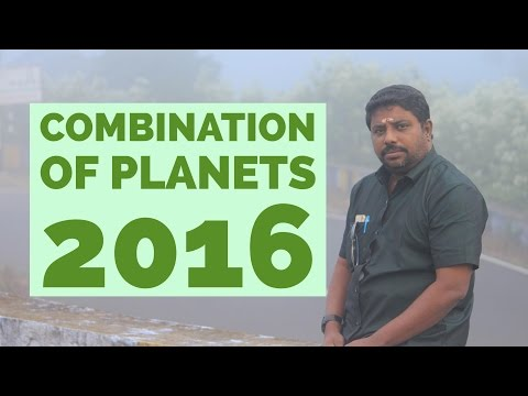 Combination of Planets 2016 by Dindigul P.Chinnaraj Astrologer