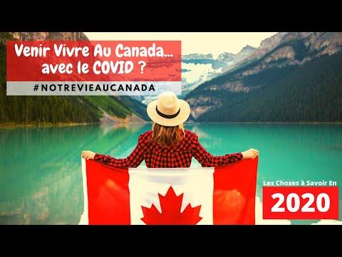 Comment Venir Vivre Au Canada... Avec Le COVID ? (2020)