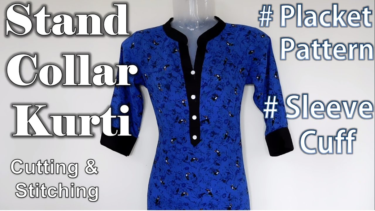 Stand Collar Kurti Designs : Stand collar kurti with placket pattern cuff sleeve