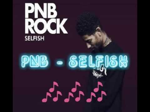 PNB - Selfish lyrics